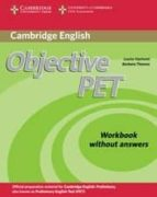 objective pet (2nd ed.): workbook without answers louise hashemi barbara thomas 9780521732703