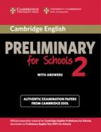 cambridge preliminary for schools 2. student's book with answers 9781107603103