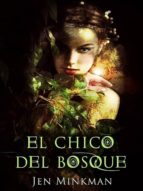 el chico del bosque (ebook)-jen minkman-9781311161703
