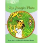 the magic flute (explorers 3) 9781405060103