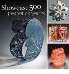 500 paper objects: new directions in paper art-gene mchugh-9781454703303