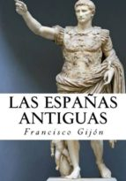 las españas antiguas (ebook)-9781542885003