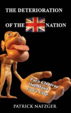 the deterioration of the british nation (ebook)-patrick nafzger-9781543917703