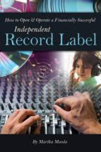 HOW TO OPEN&OPERATE A FINANCIALLY SUCCESSFUL INDEPENDENT RECORD LABEL (EBOOK)