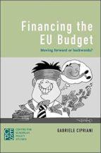 Financing the EU Budget: Moving Forward or Backwards?