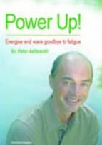 power up: energise and wave goodbye to fatigue-peter aelbrecht-9781848290303