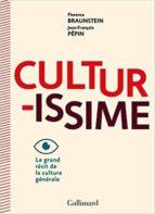 culturissime: le grand récit de la culture générale florence braunstein jean françois pepin 9782072704703