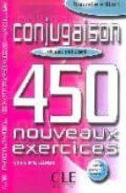 conjugaison 450 nouveaux exercises (niveau debutant) (9e ed.)-odile grand-clement-9782090335903