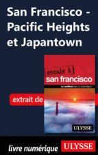 SAN FRANCISCO - PACIFIC HEIGHTS ET JAPANTOWN