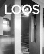aldolf loos: 1870 1933. arquitecto, critico cultural, dandi (seri e menor) august sarnitz 9783822827703