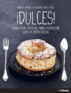 dulces: fabulosas recetas para disfrutar con la reposteria valery drouet pierre louis viel 9783848009503