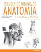 escuela de dibujo de anatomia humana y animal andras szunyoghy gyorgy feher 9783848010103