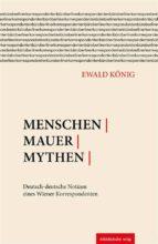menschen | mauer | mythen (ebook) 9783954622603