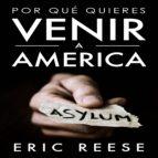¿por qué quieres venir a america? (ebook)-eric reese-9783962557003
