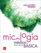 micologia medica basica (5ª ed.) alexandro bonifaz 9786071512703