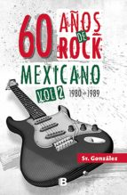 60 años de rock mexicano. vol. 2 (ebook)-9786073172103