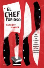 el chef furioso (edición mexicana) (ebook)-anthony warner-9786077475903