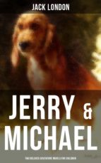 jerry & michael - two beloved adventure novels for children (ebook)-jack london-9788027221103