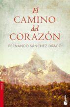 el camino del corazon-fernando sanchez drago-9788408076803