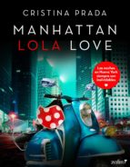 manhattan lola love (ebook)-cristina prada-9788408158103