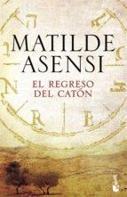 el regreso del caton-matilde asensi-9788408165903