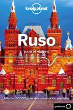 ruso para el viajero (3ª ed.) (lonely planet) 9788408185703