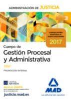 cuerpo de gestion procesal y administrativa de la administracion de justicia (promocion interna): test 9788414209103