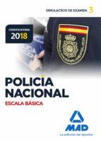 policia nacional escala basica simulacros de examen 3 manuel vecino castro 9788414214503