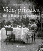 vides privades de la barcelona burgesa-lluis permanyer-9788415002703