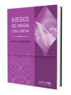 juegos de magia con cartas  r.super light roberto giobbi 9788415058403