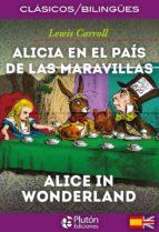 alicia en el pais de las maravillas / alice in wonderland lewis carroll 9788415089803