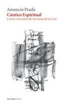 cantico espiritual y otras canciones de san juan de la cruz (incl uye cd y partitura)-amancio prada-9788415168003