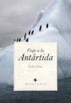 viaje a la antartida-leon lasa-9788415338703