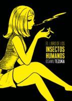 el libro de los insectos humanos osamu tezuka 9788415685203