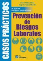 prevencion de riesgos laborales (3ª ed. revisada y actualizada) pedro mateo floria 9788415781103