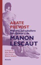 historia del caballero des grieux y de manon lescaut (ebook)-abate prevost-9788415803003