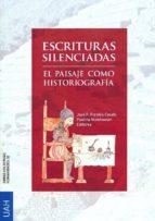 escrituras silenciadas: el paisaje como historiografía (ebook)-jose f. fornies casals-9788415834403