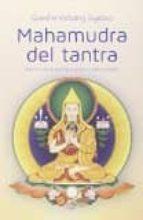 mahamudra del tantra: nectar de la gema suprema del corazon gueshe kelsang gyatso 9788415849803