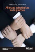 alianzas estrategicas en la practica jose maria sainz de vicuña ancin 9788415986003