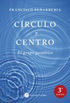 circulo y centro: el grupo gestaltico francisco peñarrubia 9788416145003