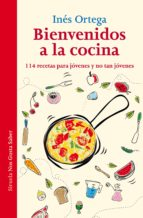 Bienvenidos A La Cocina (Las Tres Edades / Nos Gusta Saber)