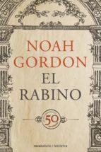 el rabino (ed. 50 aniversario)-noah gordon-9788416240203