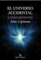 el universo accidental alan lightman 9788416288403