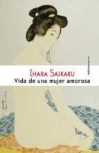 vida de una mujer amorosa (ebook)-saikaku ihara-9788416358403