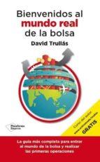 Bienvenido Al Mundo Real De La Bolsa (Empresa (plataforma))