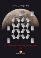 El libro oculto de las estructuras. Tarot