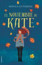 el noviembre de kate (ebook)-monica gutierrez-9788416700103