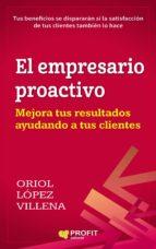 el empresario proactivo (ebook)-oriol lópez villena-9788416904303