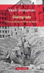 stalingrado: cronicas desde el frente de batalla-vasili grossman-9788417355203