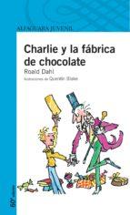 charlie y la fabrica de chocolate (51ª ed.)-roald dahl-9788420464503